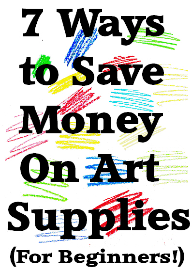Blog Image and pinterest 7 ways to save art supplies beginners